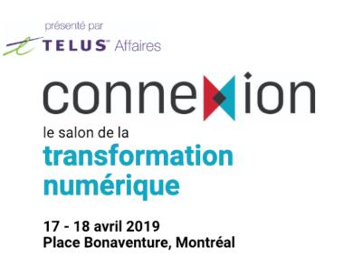 Salon Connexion de de la transformation numérique du journal les affaires 17-18 avril 2019