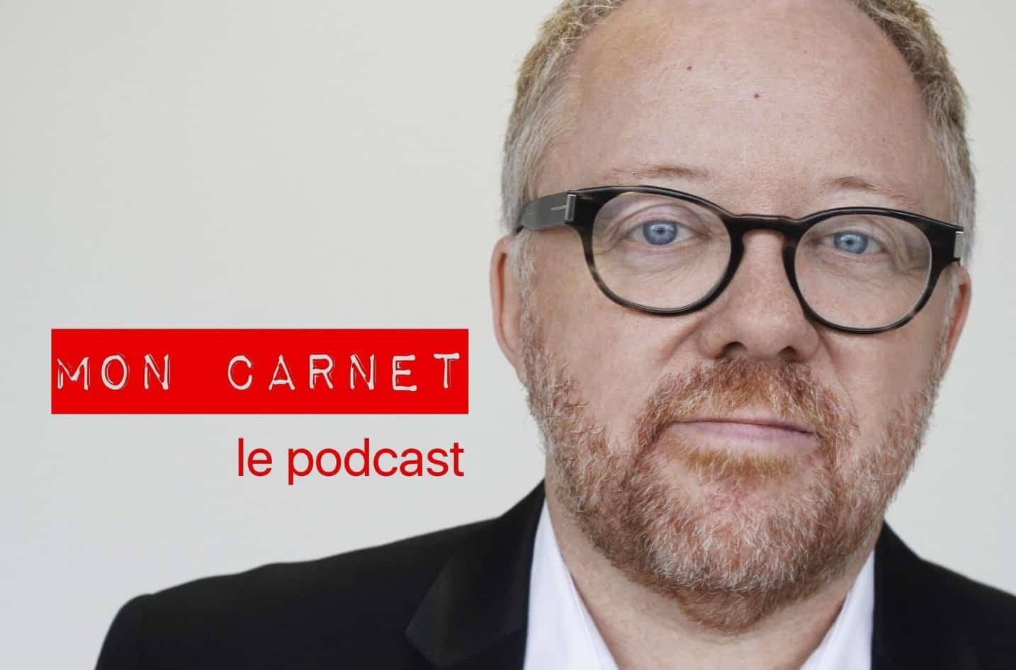 Laurent Lucas participe au dernier podcast 2019 de Mon Carnet avec Bruno Guglielminetti