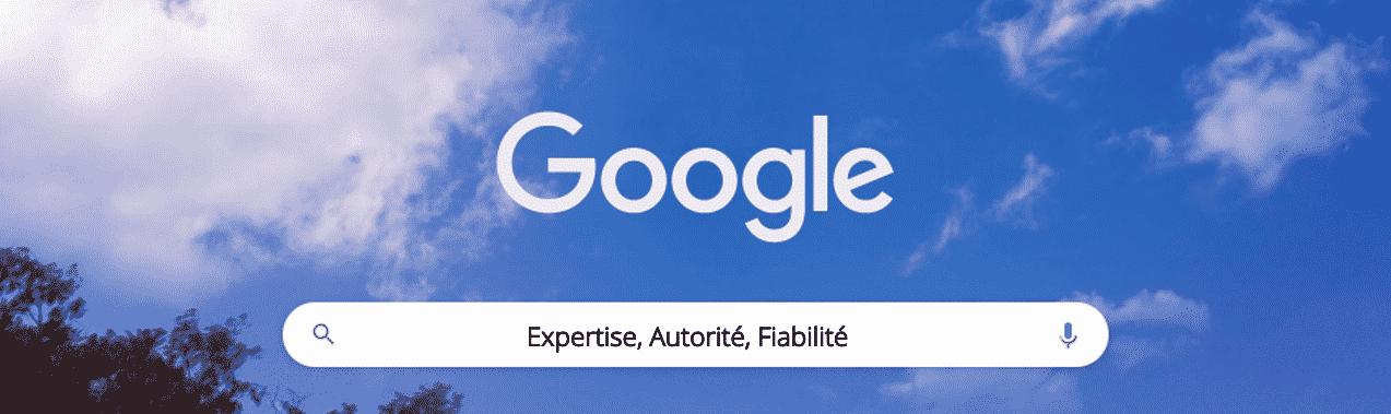Google EAT expertise autorité fiabilité